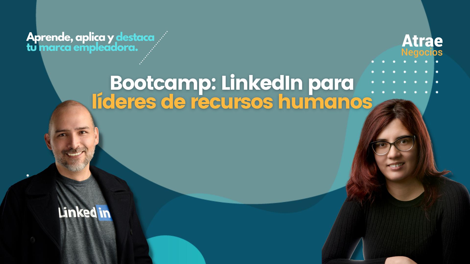 Aprende, aplica y vende Lideres recursos humanos Bootcamp 2
